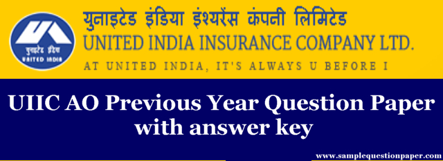 Download UIIC AO Previous Year Question Paper with answer key