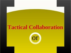 Tactical Collaboration Title