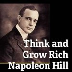 25 Napoleon Hill Quotes on Success From Think And Grow Rich