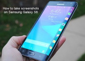 how to take screenshots on galaxy s6