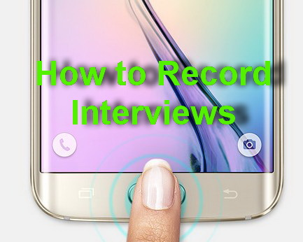 How to Record Interviews
