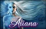Ariana Pokies