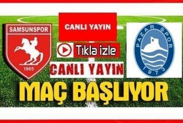 Yılport Samsunspor- Pazarspor Tıkla canlı izle…