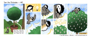 """Sam stands in front of a potted bush, smiling. Attached to the bush is a tag which reads: """"Dear Sam: I hope this berry bush works for you. Enjoy! Love, Zoë."""" Suddenly, Sam gets an idea! He flies above the bush and flaps his wings as magical energy surrounds it. He keeps flapping, as the energy grows stronger… he tries harder and harder…! Finally, with a """"POP"""", a bunch of flower buds appear all over the bush! Sam collapses on top of it, exhausted. Text at the bottom reads: """"To be continued…"""""""