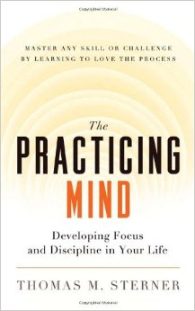 The Practicing Mind Summary