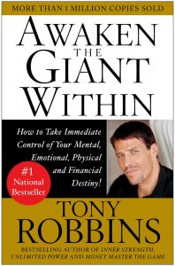 Book Summary: Awaken The Giant Within by Anthony Robbins
