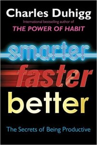 Smarter Faster Better Summary