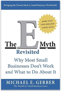 Book summary the e myth revisited by michael gerber the e myth revisited summary accmission Gallery