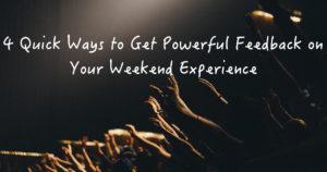 4 weekend experience