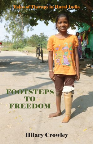 Footsteps to Freedom - Tales fo Therapy in Rural India