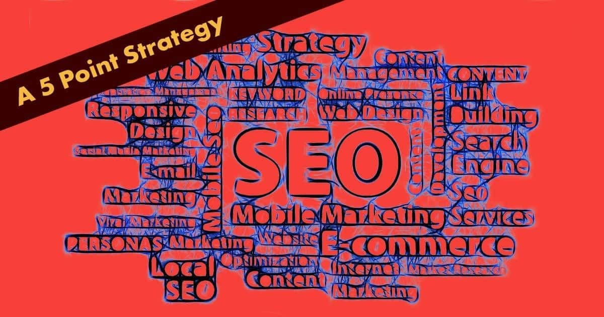 5 Points SEO Strategy