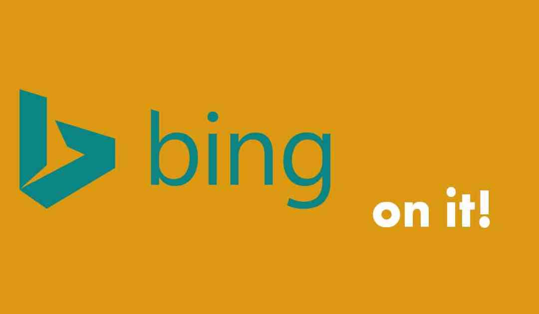 Bing – it On!