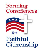 Forming Consciences for Faithful Citizenship