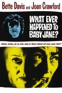 "What Ever Happened to Baby Jane? ""bebek Jane'e Ne Oldu?"""