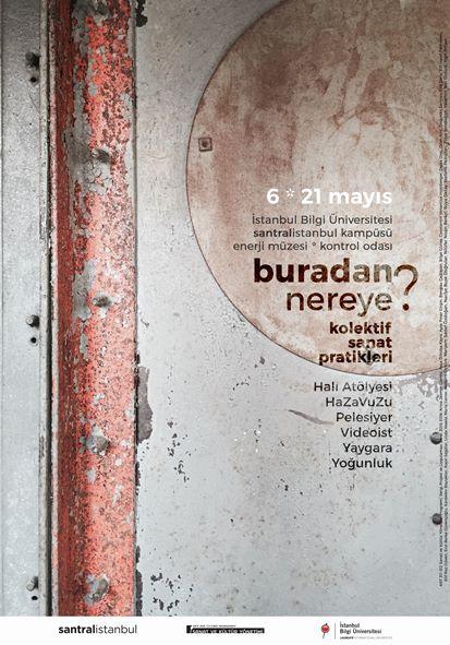 Buradan Nereye? başlıklı sergi projesi 6 Mayıs Cuma günü saat 18:00'de Ha Za Vu Zu'nun iki performansı ile başlayacak.