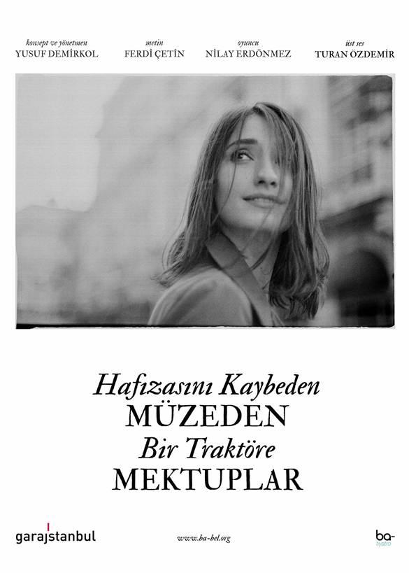 """""""Hafızasını Kaybeden Müzeden Bir Traktöre Mektuplar"""" 29 Kasım'da yeniden garajistanbul'da!"""