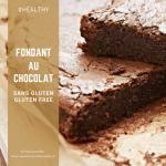 Fondant au chocolat sans gluten - purée de noisettes