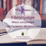 Fibromyalgie : les facteurs déclenchant