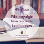 Fibromyalgie : Mieux comprendre les causes