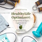 HealthyLife Optimizer©: Programme en ligne d'hygiène de vie