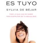 Tu sexo es tuyo | Sylvia de Béjar