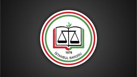 İstanbul Barosu'ndan AŞ'lere uyarı mektubu