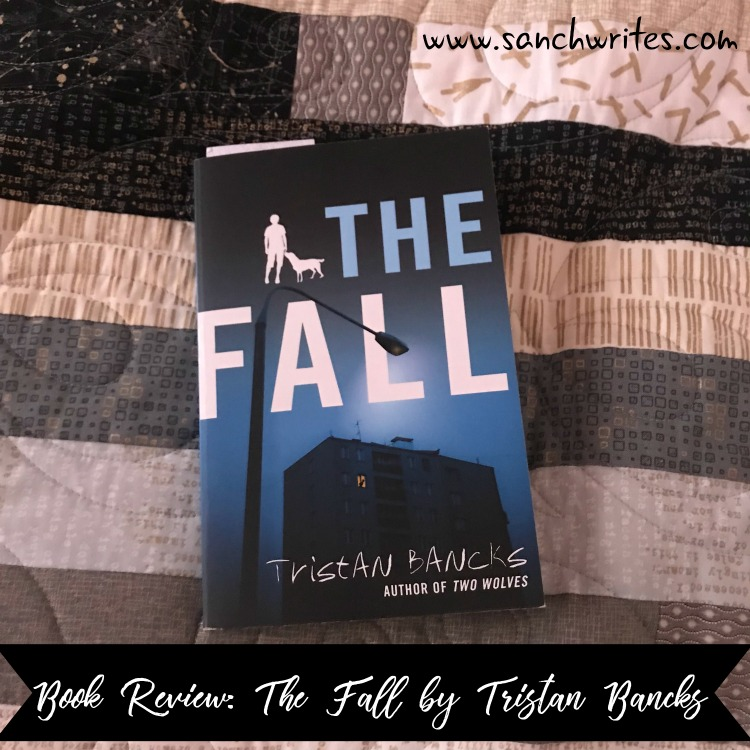 Book Review: The Fall by Tristan Bancks