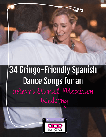 34 Gringo-Friendly Spanish Dance Songs for an Intercultural Mexican