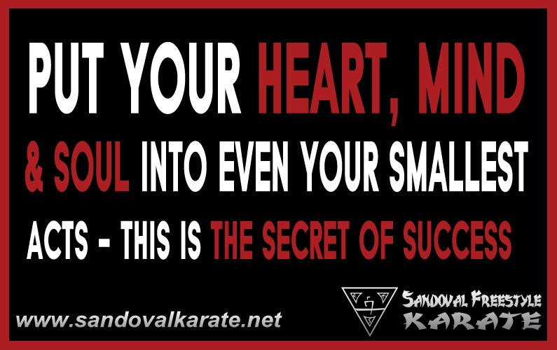 Put Your Heart, Mind & Soul Into Even Your Smallest Acts - This is the Secret of Success