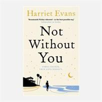 not without you by harriet evans 1-4-14