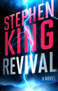 revival by stephen king 3-7-14