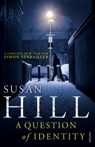Sandra Danby Reviews A Question Of Identity By Susan Hill