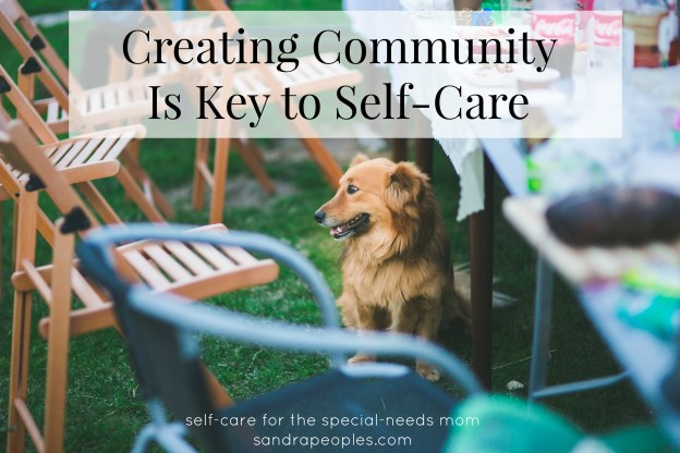 Creating Community Starts with Hospitality (self-care day 30) - sandrapeoples.com