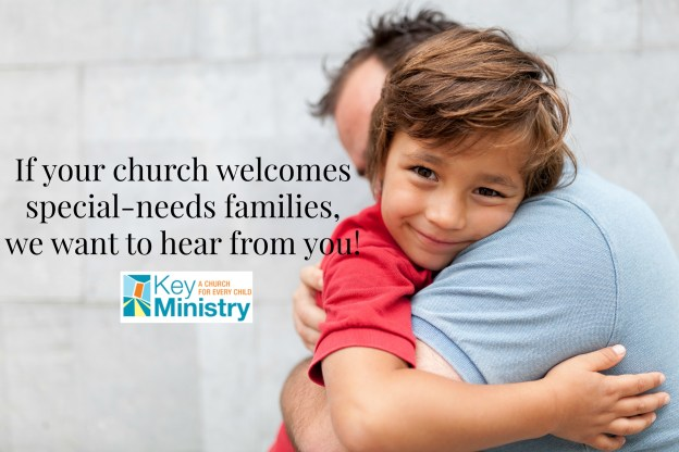 Add Your Church to Our Database of Special-Needs Welcoming Churches