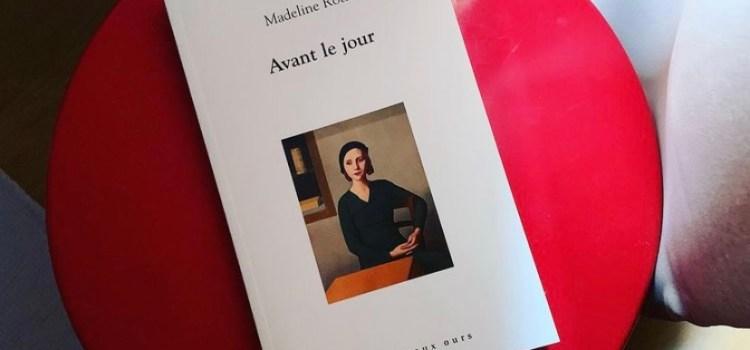 Avant le jour, Madeline Roth