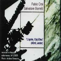 Fabio Orsi, Salvatore Borrelli - L'apres, L'(a)-Dieu