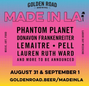 Golden Road Brewing's Made In LA Festival @ Golden Road | Los Angeles | California | United States