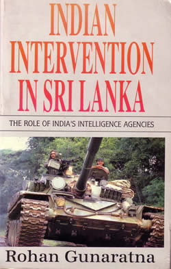 Indian Intervention in Sri Lanka The Role of India's Intelligence Agencies Rohan Gunaratna
