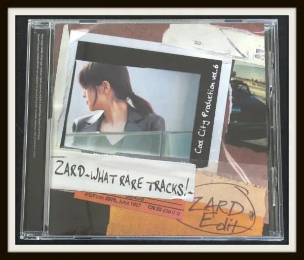 Cool City Production vol.6 ZARD~WHAT RARE TRACKS!~ZARD Edit