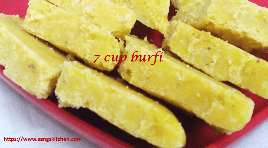 7 cup burfi feature new
