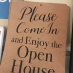 Open House In-Progress Sign