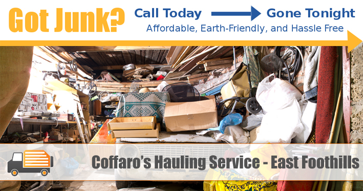 Junk Removal East Foothills - Coffaro's Hauling Service