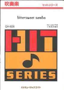 吹奏楽譜「bittersweet samba /ハーブ・アルバート&ティファナ・ブラス」