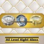 Oil level sight glass