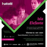 """""""Isla elefante"""" abrirá el telón del Festival Kuitólil"""