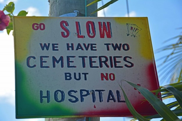 Go Slow We Have Two Cemeteries, Caye Caulker, Belize