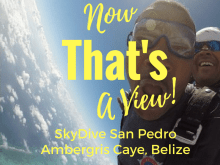 Belize is the land of sea, jungle and ADVENTURE. Have the ultimate experience with the pictures & video to prove it with SkyDive San Pedro on Ambergris Caye, Belize.