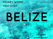Tips for Handling Money when You Visit Belize- from ATM Machines to the Exchange Rate