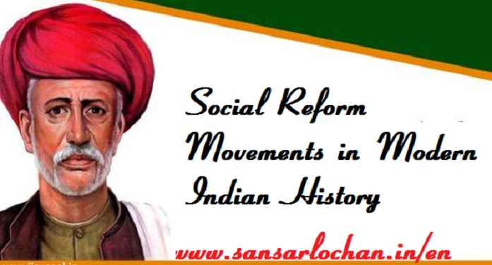 Social Reform Movements in Modern Indian History