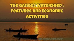 The Ganges Watershed : Features and Economic Activities